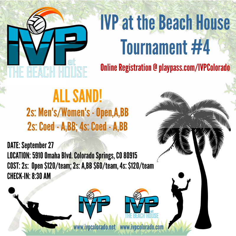 IVP at the Beach House #4 Tournament