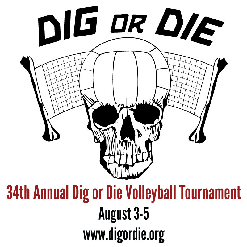 Dig or Die Volleyball Tournament